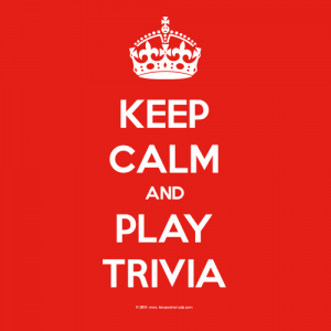 Keep Calm and PlayTrivia